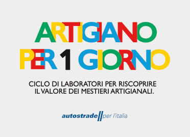 Autostrade per l'Italia – Artigiano per un Giorno